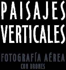 Paisajes Verticales - Fotografía aérea con drones