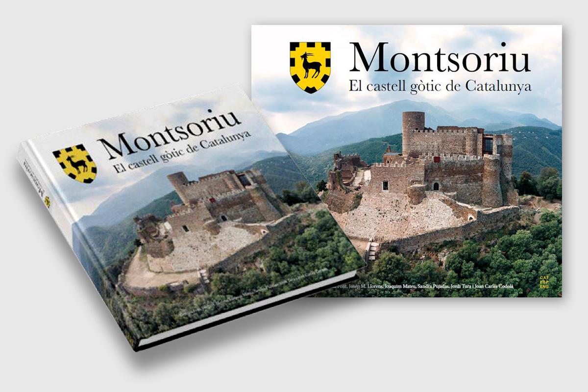 """Libro """"Montsoriu, el castell gòtic de Catalunya"""""""
